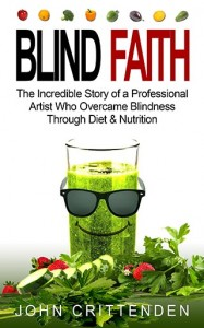 Planning a diet the BLIND FAITH way.