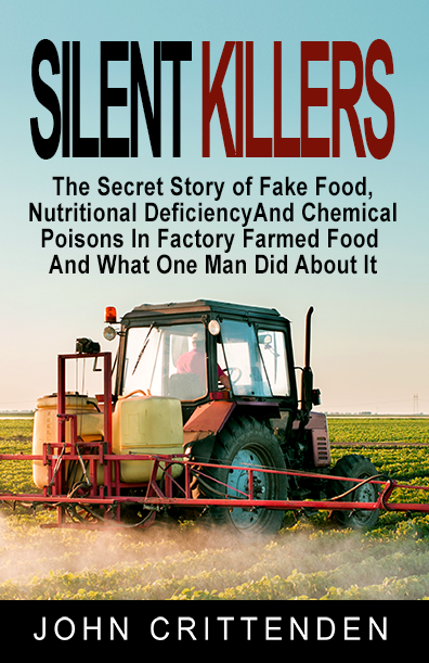 SILENT KILLERS and Fake Food